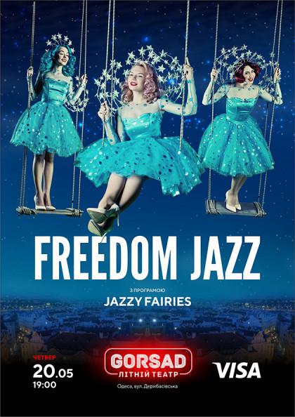 FREEDOM JAZZ з програмою JAZZY FAIRIES