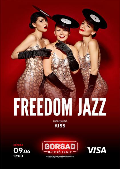 FREEDOM JAZZ з програмою KISS