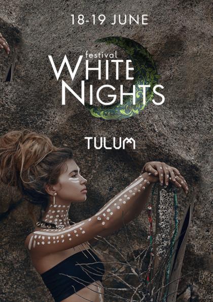"WHITE NIGHTS Kyiv Festival ""TULUM"""